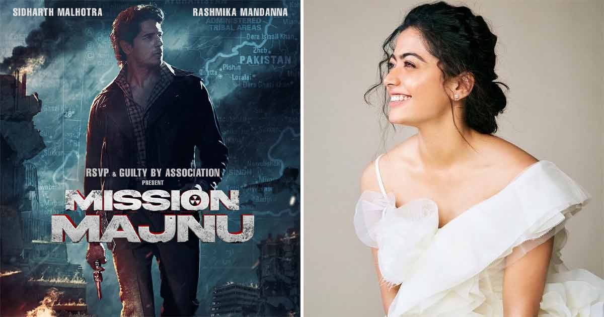 What Made Rashmika Mandanna The First & Best Choice For Mission Majnu, Team Spills The Beans, Read Below