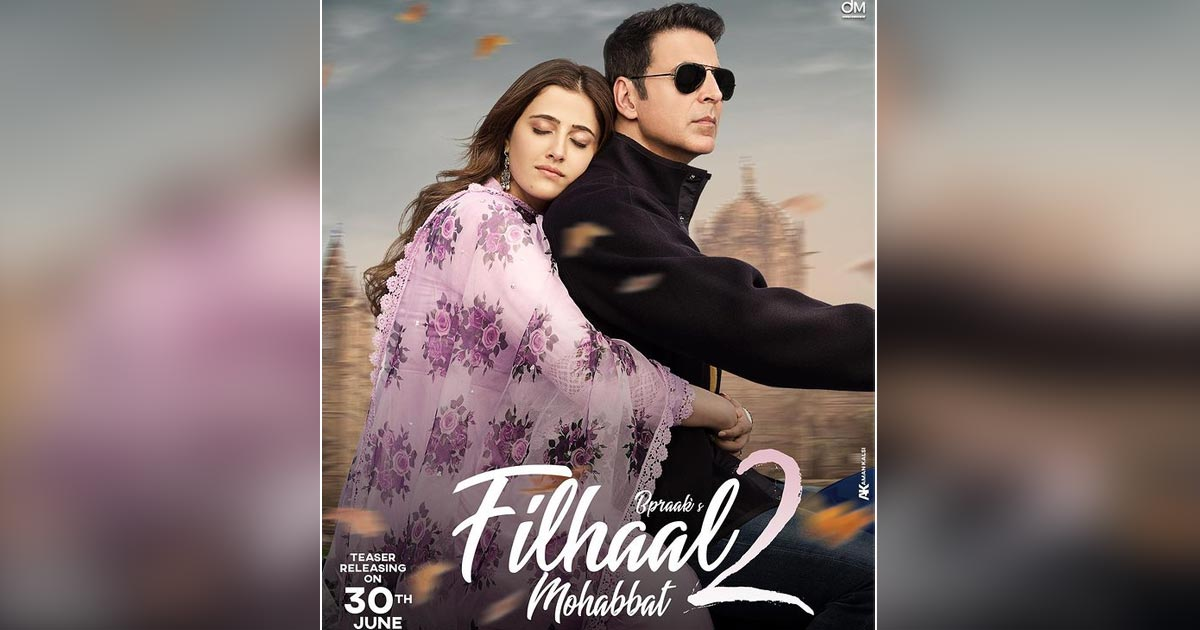 Filhaal 2: Akshay Kumar & Nupur Sanon's Continued Love Story To Drop It's Teaser On This Date, Read On