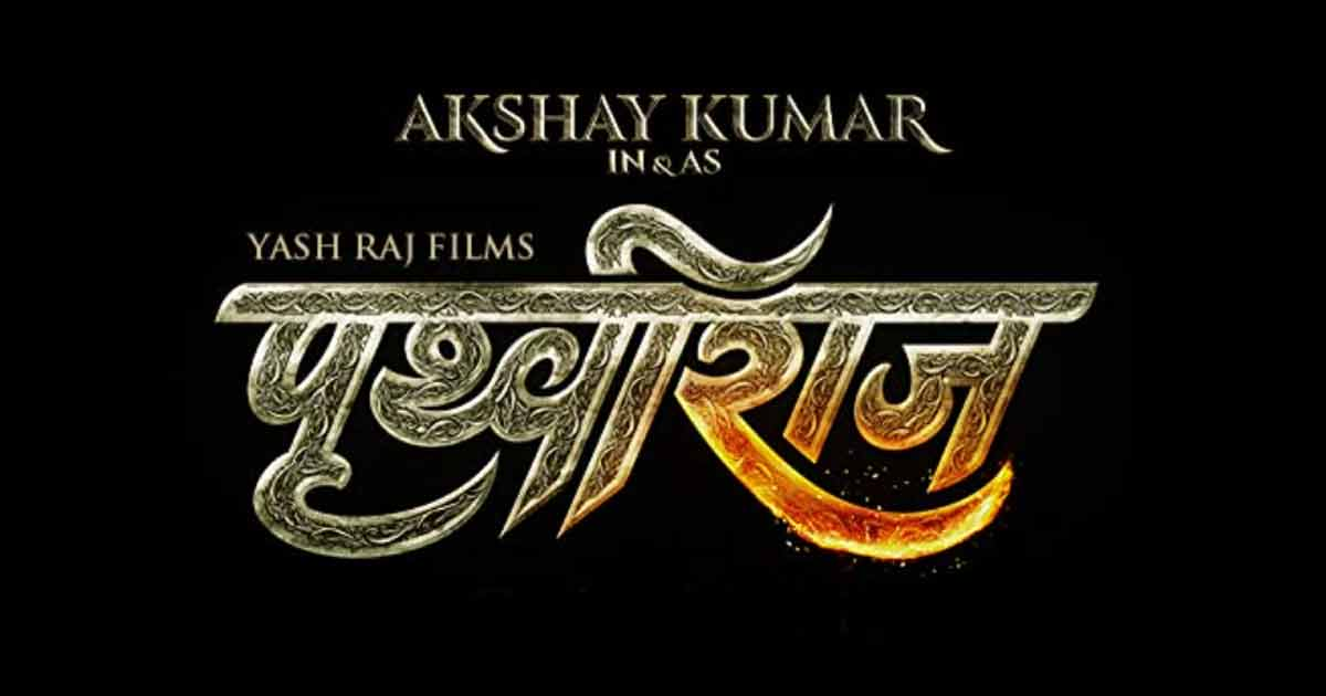 Prithviraj Controversy: After The Karni Sena's Threats, Sanatan Sena Files Criminal Complaint Against YRF & Aditya Chopra Over The Akshay Kumar Starrer