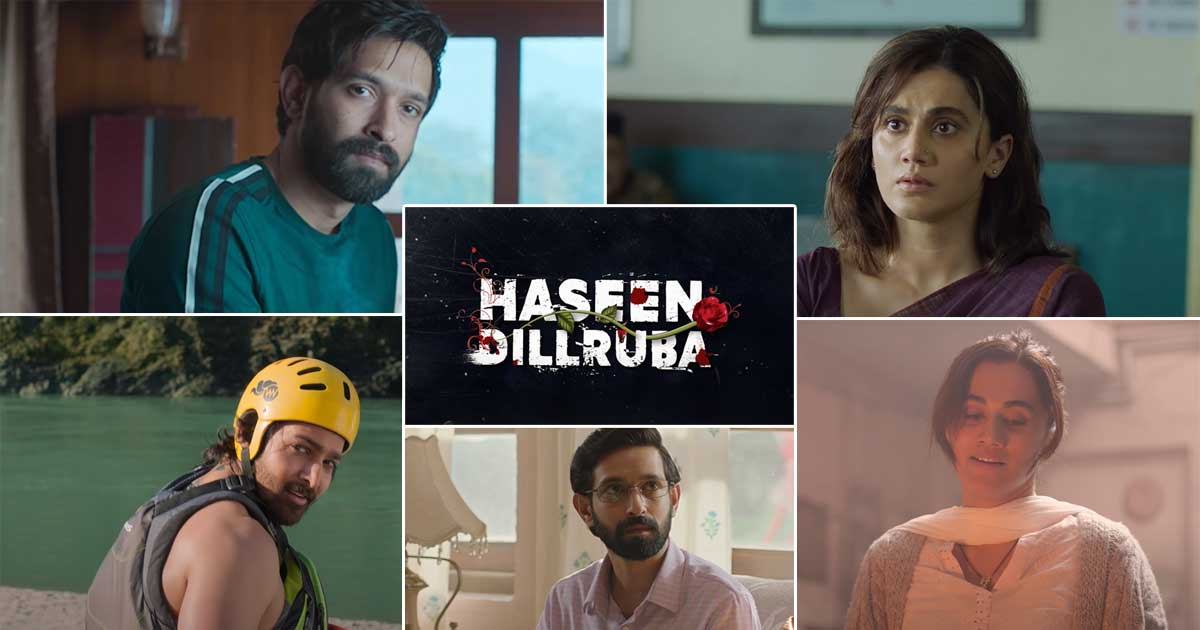 Haseen Dillruba Trailer Out! Taapsee Pannu Is Back At Being A Mystery & ….
