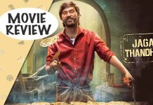 Jagame Thanthiram Movie Review Starring Dhanush