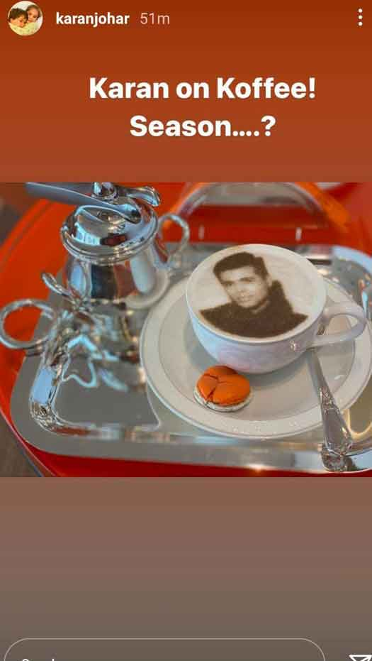 Karan Johar Shares A Pic Of Cup Of Coffee With His Face On It; Hints At New Season Of Koffee With Karan?