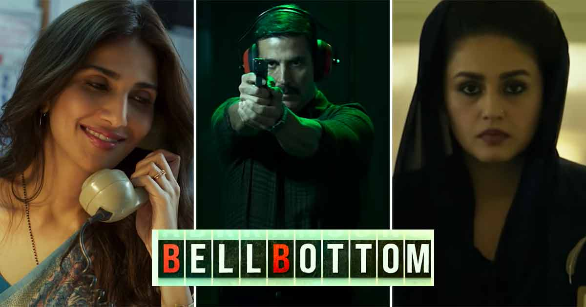 Bell Bottom Trailer Review: Akshay Kumar Promises A 'Dhamaka' That Could Shatter The Box Office Records