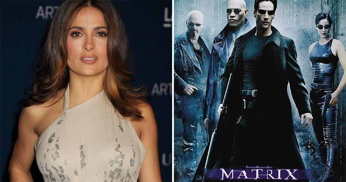 Salma Hayek Reveals She Almost Landed A Role In The Matrix (1999), But Lost Out Because She Was Lazy!
