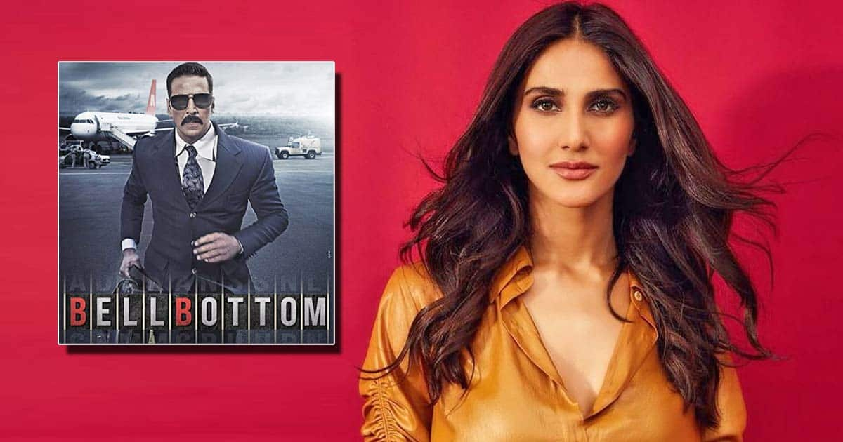 Vaani Kapoor recalls how she feared stepping out of bio-bubble during 'Bell Bottom' shoot