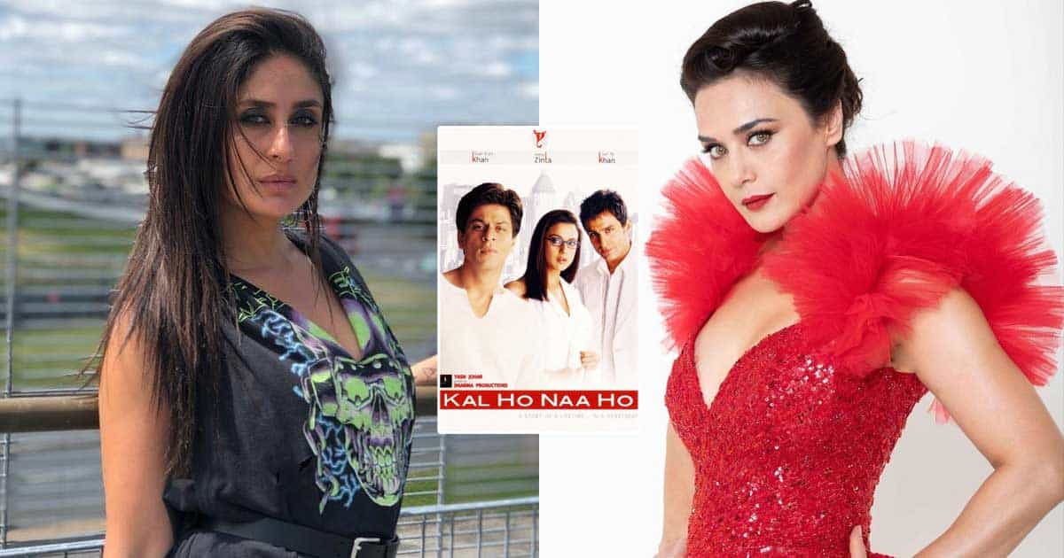 What? Preity Zinta's Role In Kal Ho Na Ho Was First Offered To Kareena Kapoor Khan? Here's What Happened!