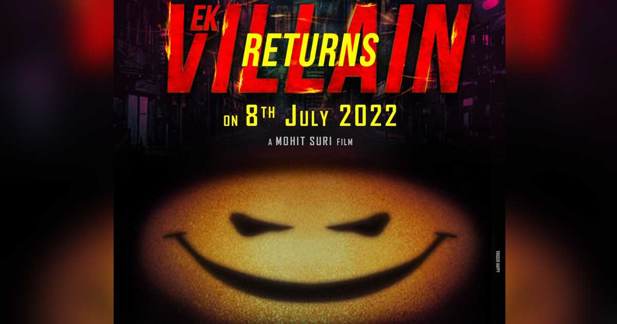 Ek Villain Returns Release Date Out! Here's When The Much-Awaited Sequel Is Coming To Theatres