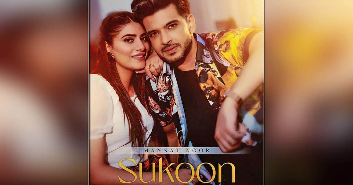 Karan Kundrra Says Singer Mannat Noor's Voice Takes 'Sukoon' To Whole New Level