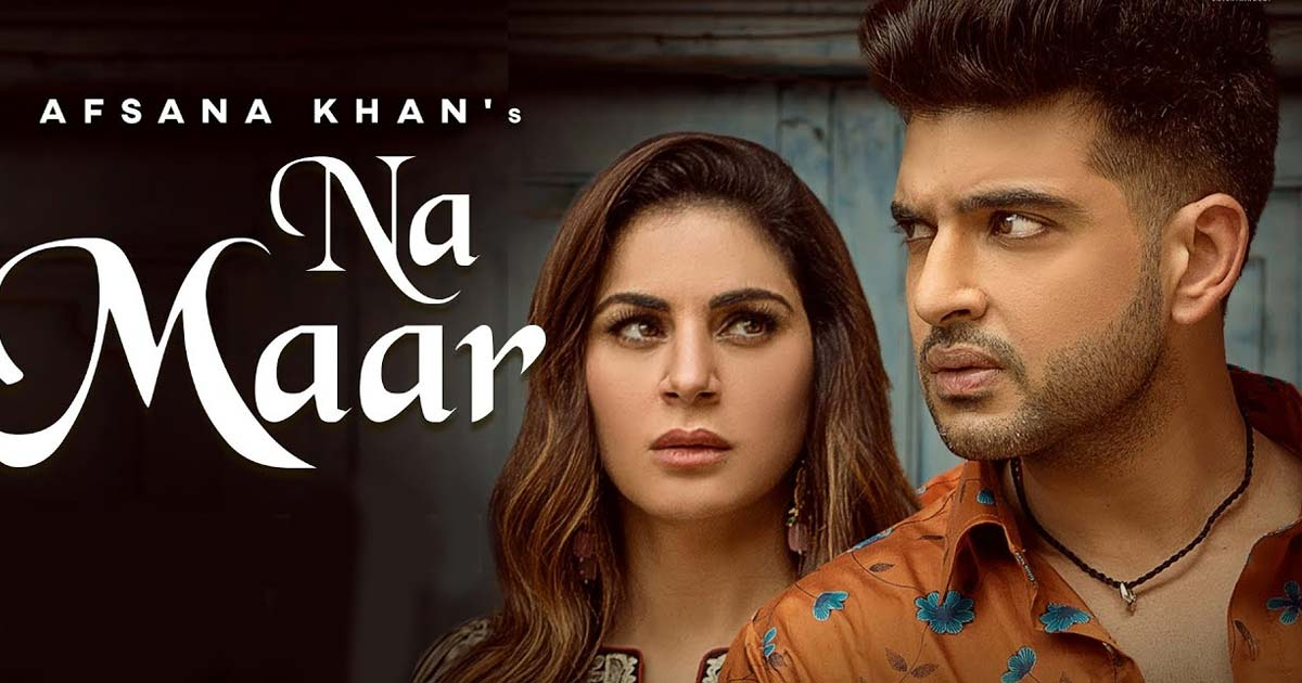 Karan Kundrra's New Song 'Na Maar' Out In Collaboration With Afsana Khan