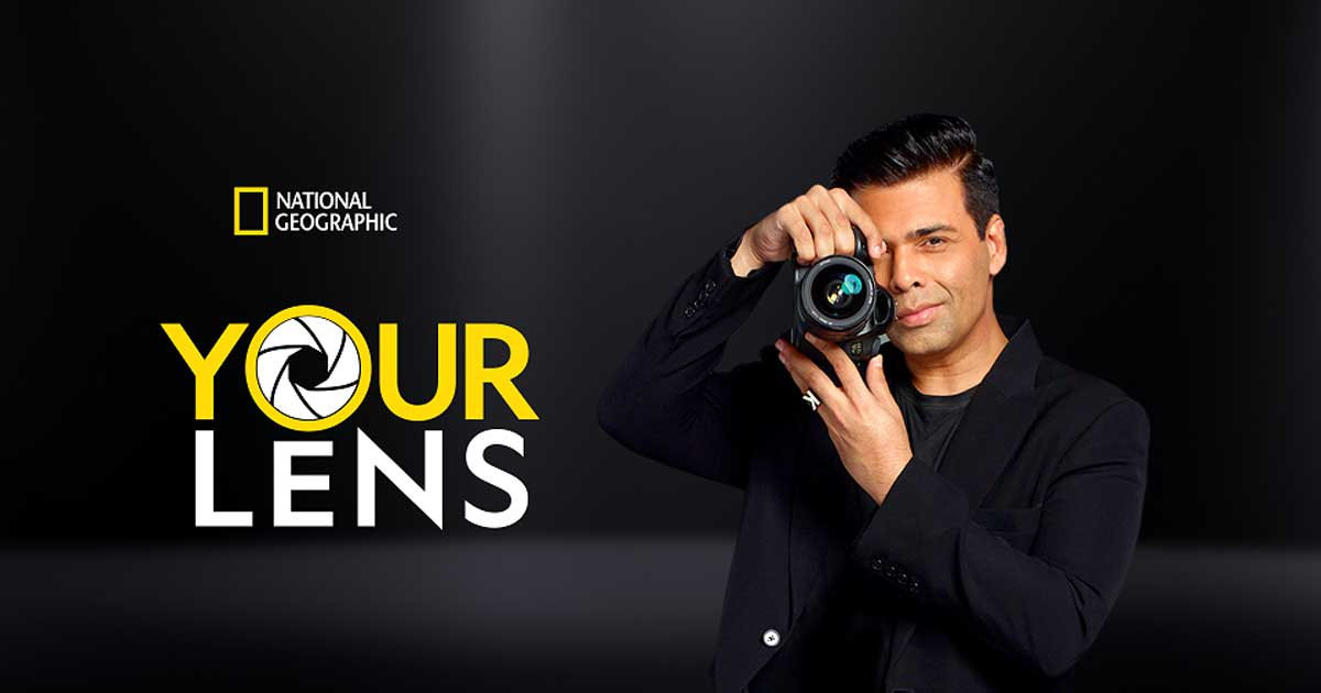 National Geographic in India teams up with Karan Johar to launch 'Your Lens', encouraging photo-enthusiasts to share their best photographs