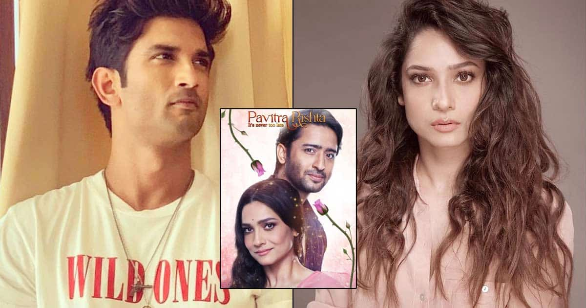 Pavitra Rishta 2 Actress Ankita Lokhande Reveals How Sushant Singh Rajput Would React To Reprising Her Role In The Show