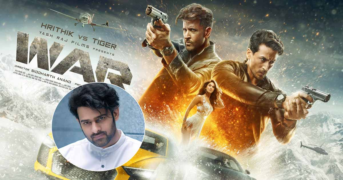 War 2: Hrithik Roshan & Tiger Shroff Starrer Is Confirmed To Get A Sequel But With Prabhas In Lead?